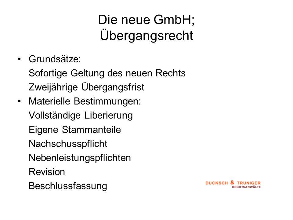 Die neue GmbH; Übergangsrecht
