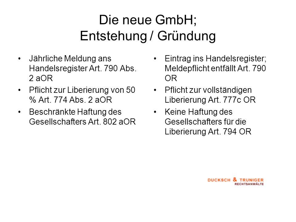 Die neue GmbH; Entstehung / Gründung
