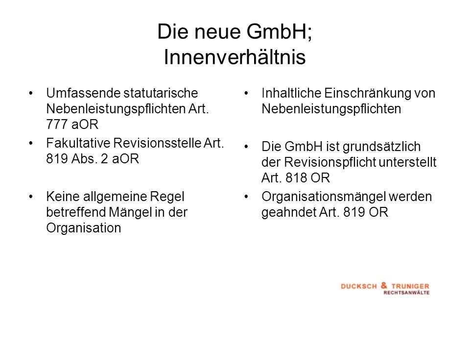 Die neue GmbH; Innenverhältnis