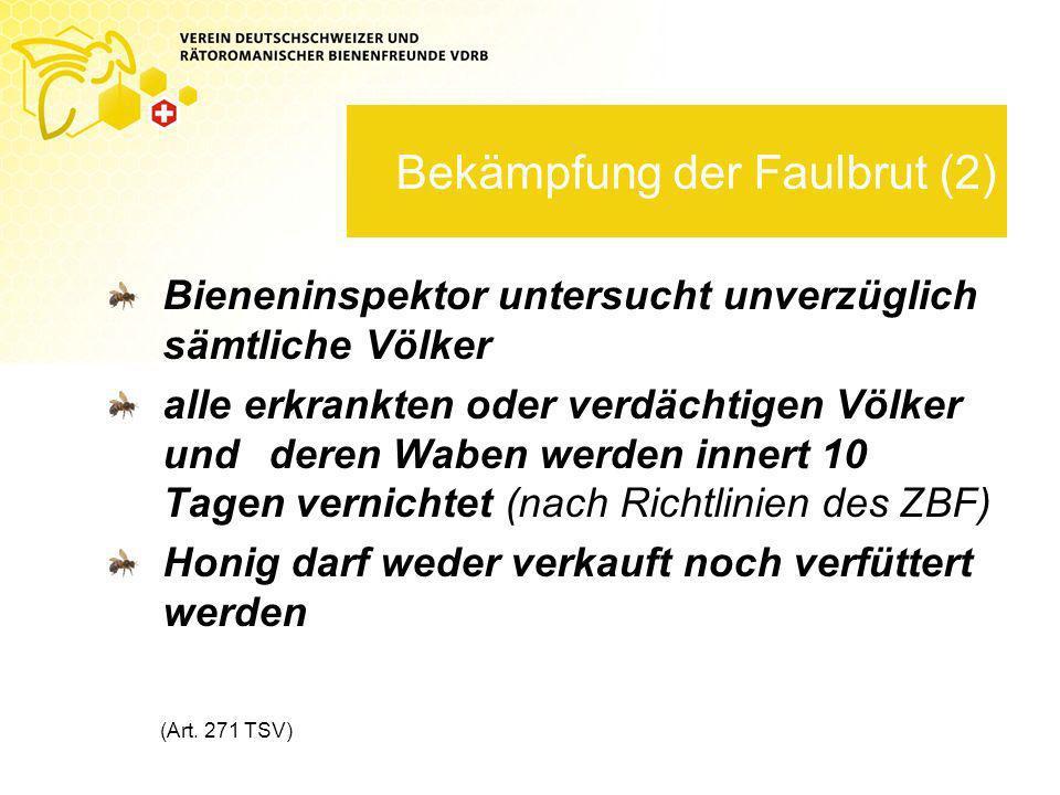Bekämpfung der Faulbrut (2)