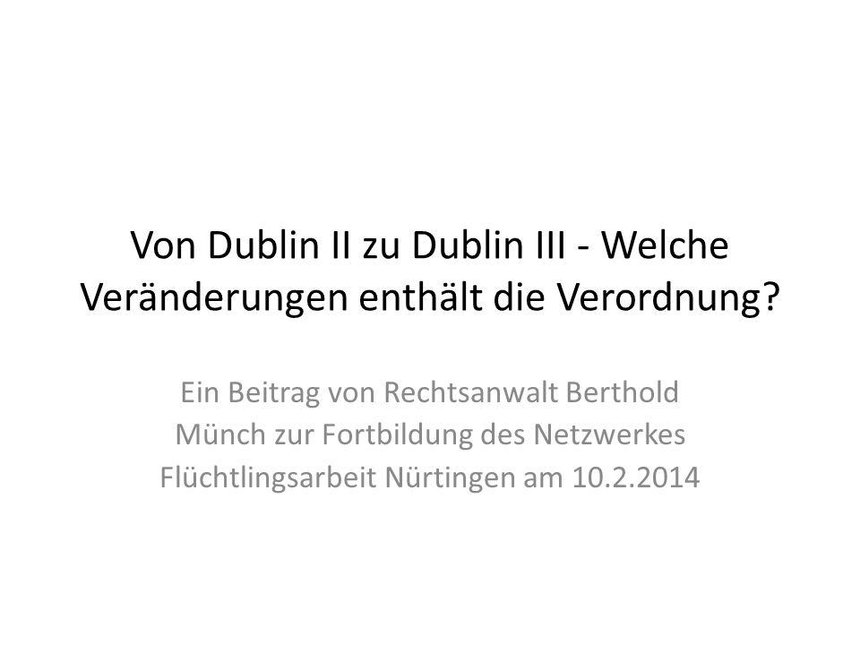 Von Dublin II zu Dublin III - Welche Veränderungen enthält die Verordnung