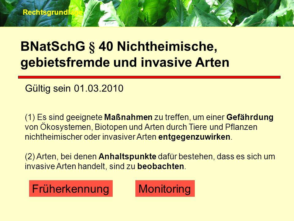BNatSchG § 40 Nichtheimische, gebietsfremde und invasive Arten