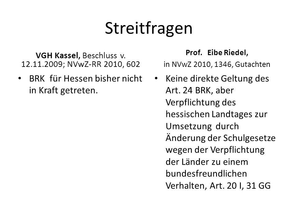 VGH Kassel, Beschluss v. 12.11.2009; NVwZ-RR 2010, 602