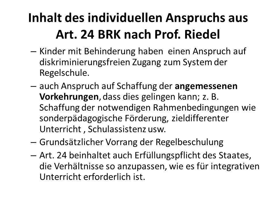 Inhalt des individuellen Anspruchs aus Art. 24 BRK nach Prof. Riedel