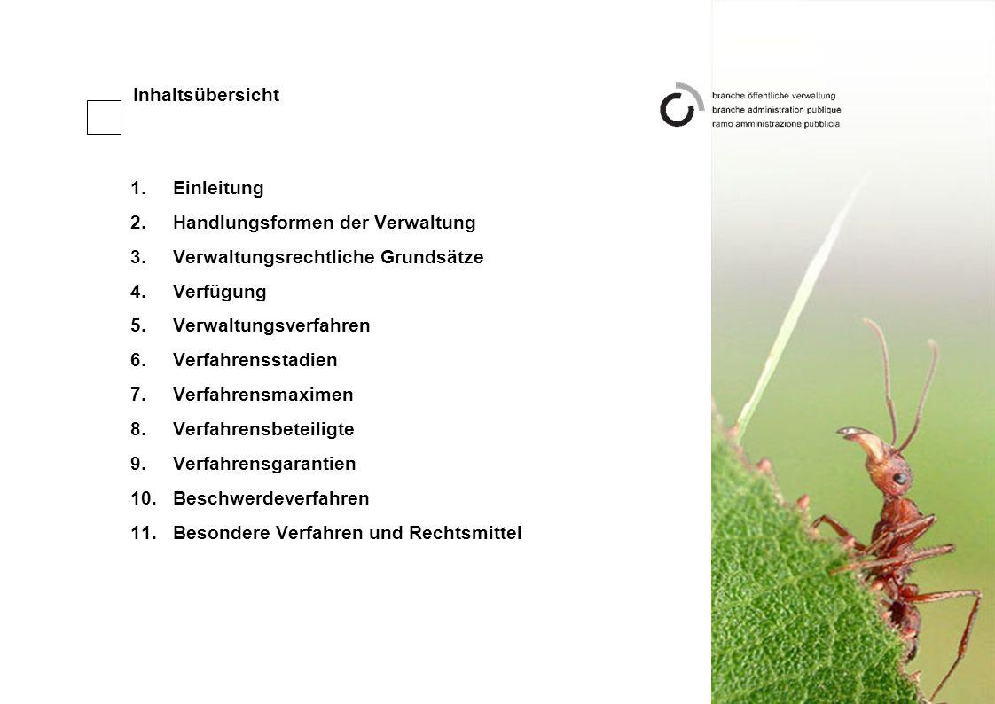 Inhaltsübersicht Einleitung. Handlungsformen der Verwaltung. Verwaltungsrechtliche Grundsätze. Verfügung.