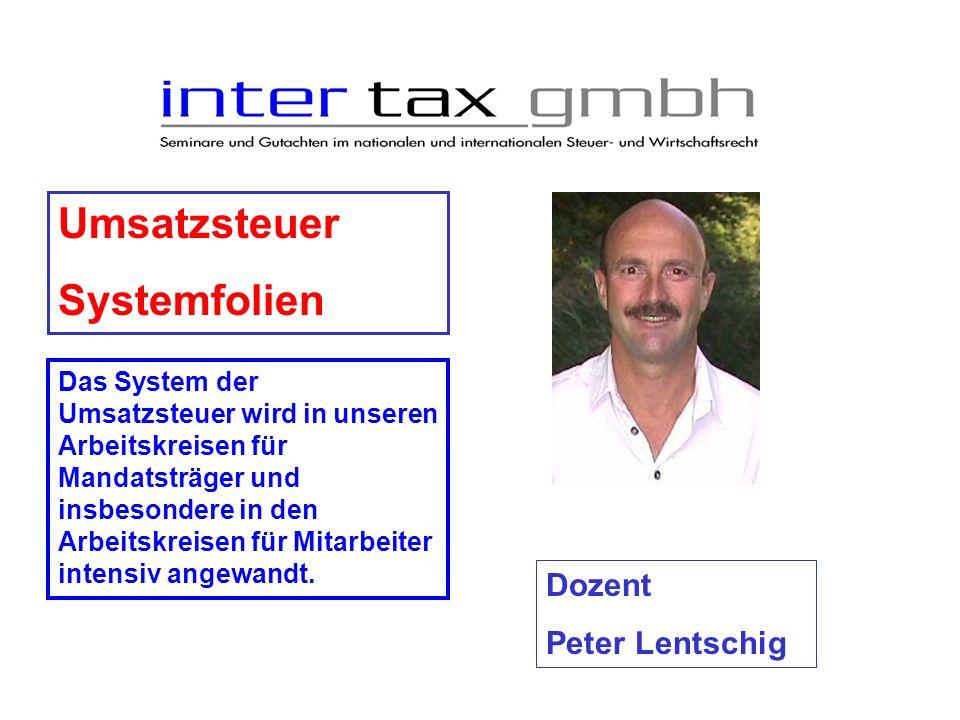 Umsatzsteuer Systemfolien Dozent Peter Lentschig