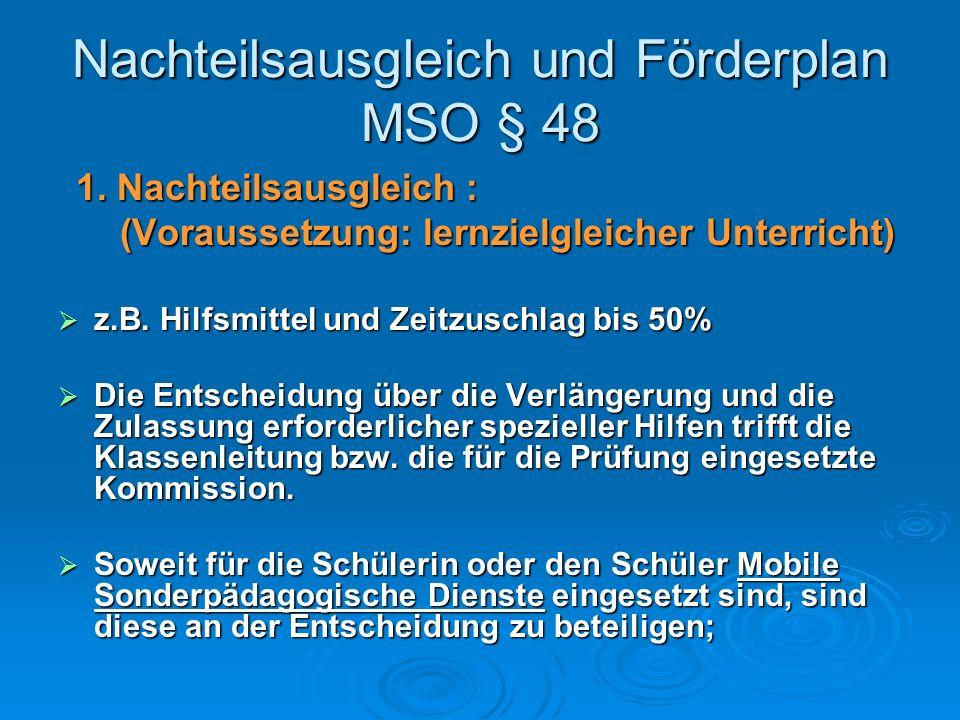 Nachteilsausgleich und Förderplan MSO § 48