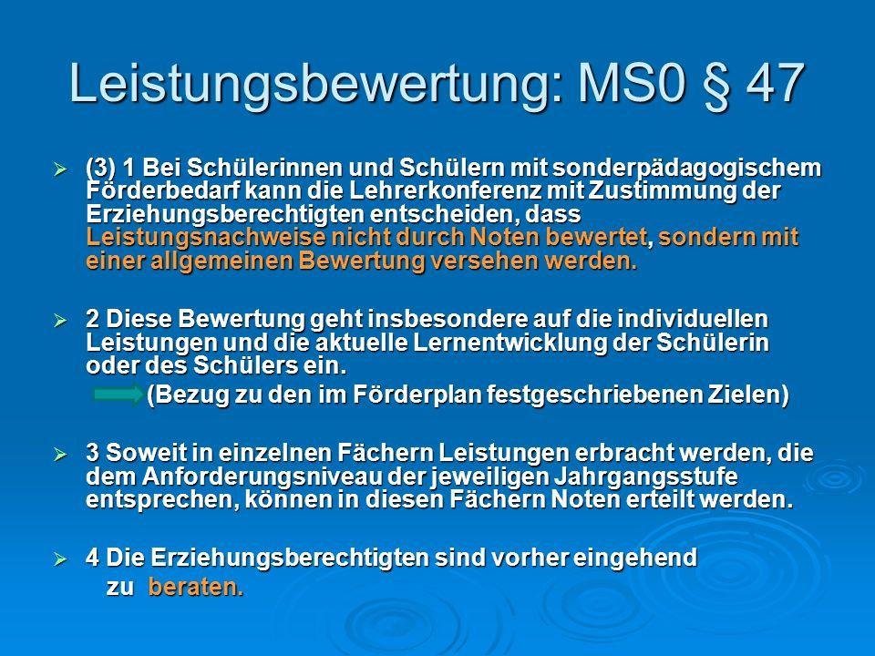 Leistungsbewertung: MS0 § 47