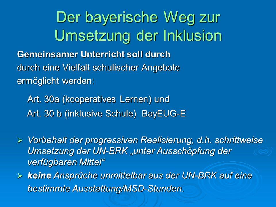 Der bayerische Weg zur Umsetzung der Inklusion