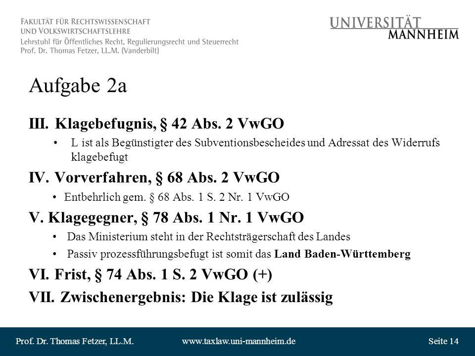 Aufgabe 2a III. Klagebefugnis, § 42 Abs. 2 VwGO