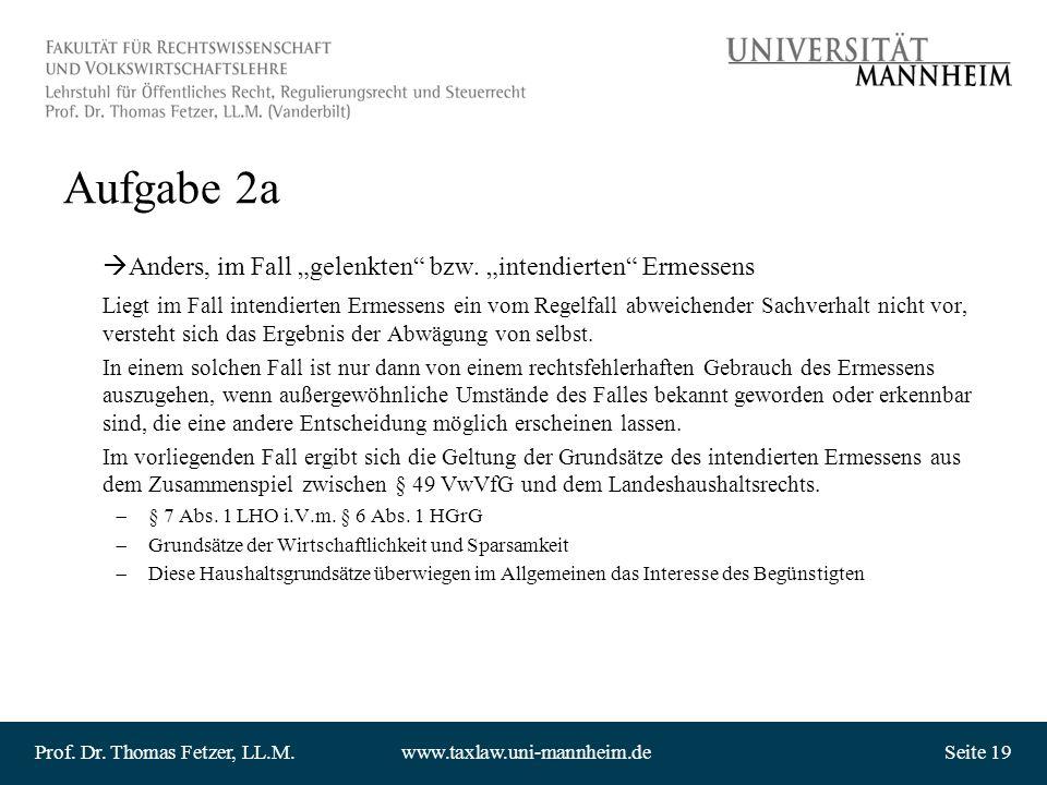 """Aufgabe 2a Anders, im Fall """"gelenkten bzw. """"intendierten Ermessens"""