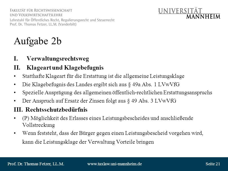 Aufgabe 2b Verwaltungsrechtsweg Klageart und Klagebefugnis