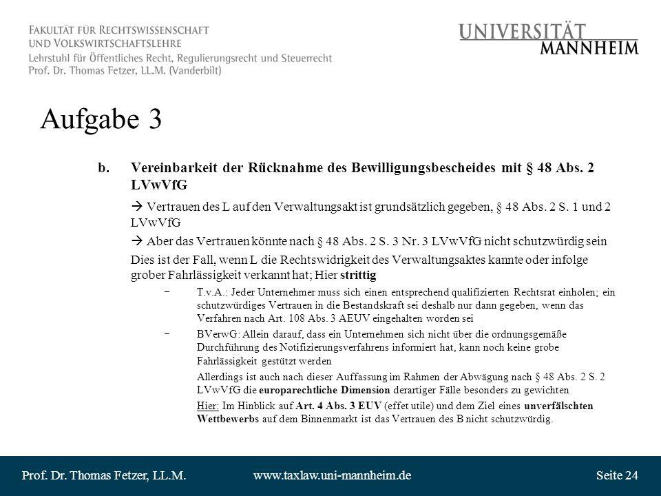Aufgabe 3 Vereinbarkeit der Rücknahme des Bewilligungsbescheides mit § 48 Abs. 2 LVwVfG.