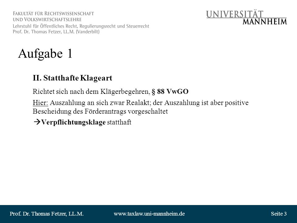 Aufgabe 1 II. Statthafte Klageart