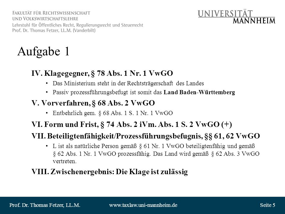 Aufgabe 1 IV. Klagegegner, § 78 Abs. 1 Nr. 1 VwGO