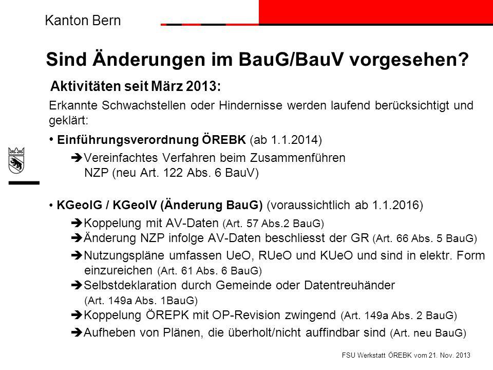 Sind Änderungen im BauG/BauV vorgesehen