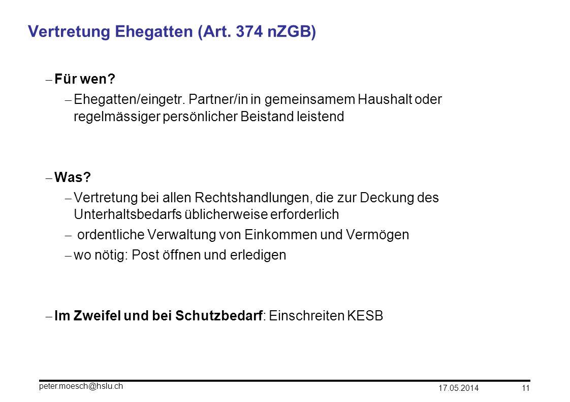 Vertretung Ehegatten (Art. 374 nZGB)