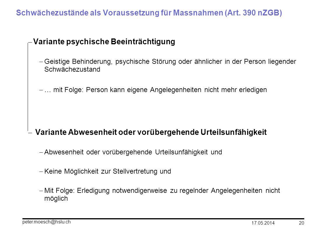 Schwächezustände als Voraussetzung für Massnahmen (Art. 390 nZGB)