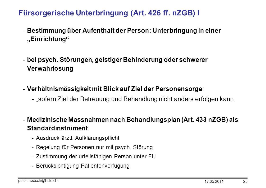 Fürsorgerische Unterbringung (Art. 426 ff. nZGB) I