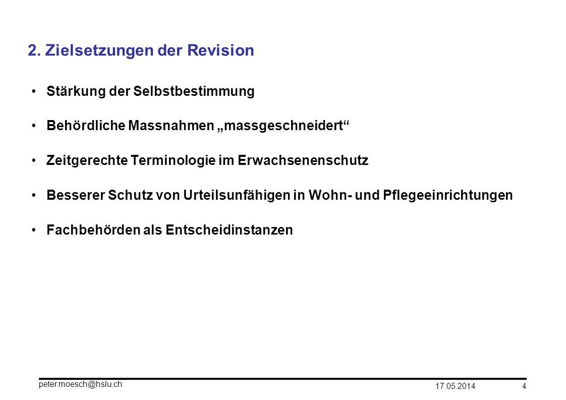2. Zielsetzungen der Revision
