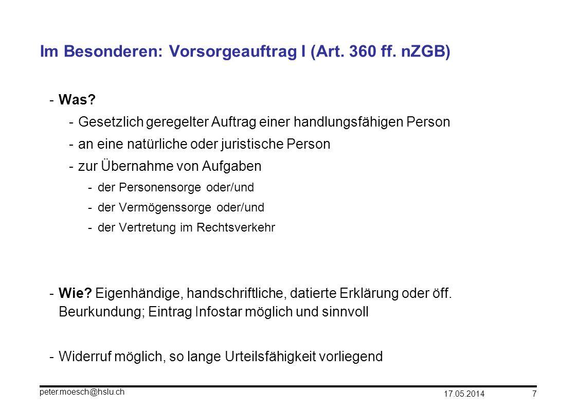Im Besonderen: Vorsorgeauftrag I (Art. 360 ff. nZGB)