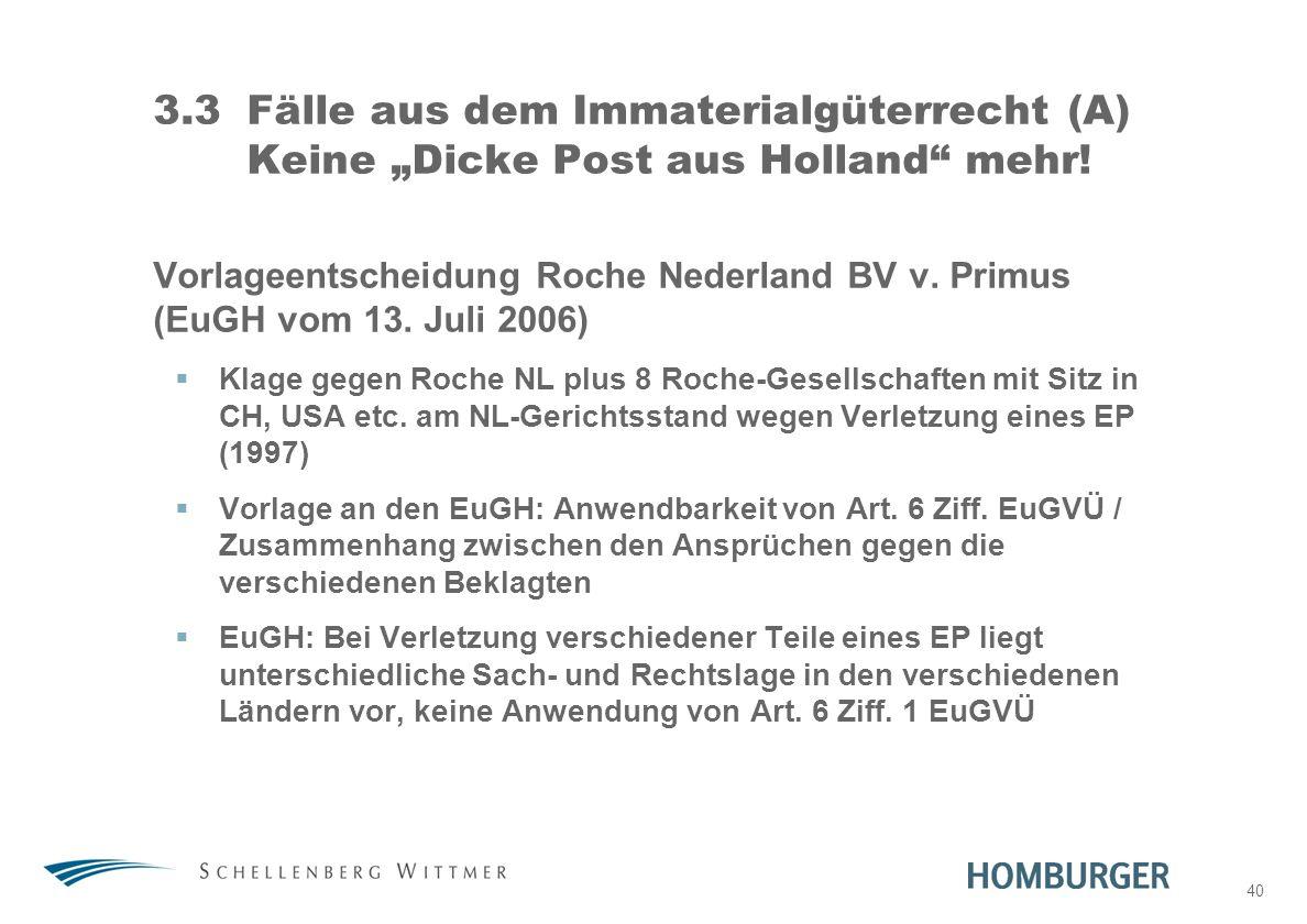 """31. März 2017 3.3 Fälle aus dem Immaterialgüterrecht (A) Keine """"Dicke Post aus Holland mehr!"""