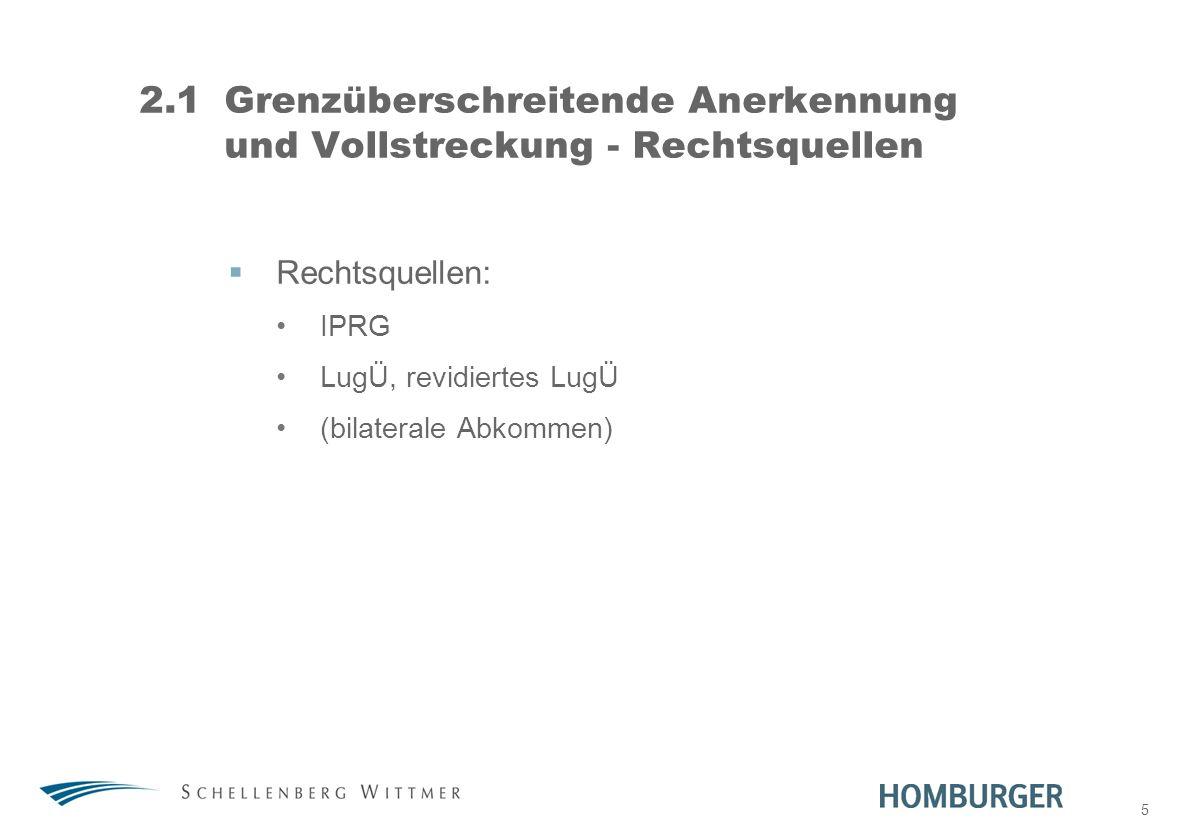 2.1 Grenzüberschreitende Anerkennung und Vollstreckung - Rechtsquellen