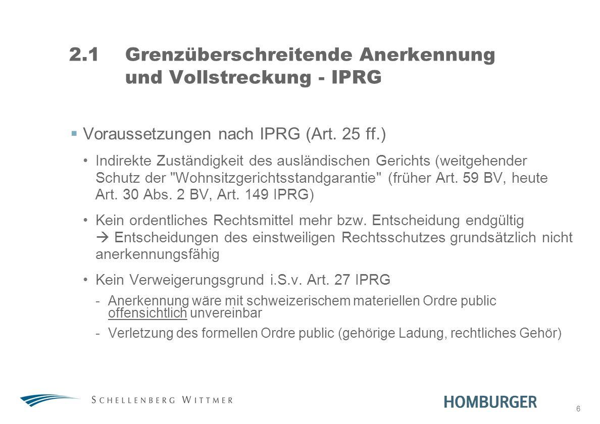 2.1 Grenzüberschreitende Anerkennung und Vollstreckung - IPRG