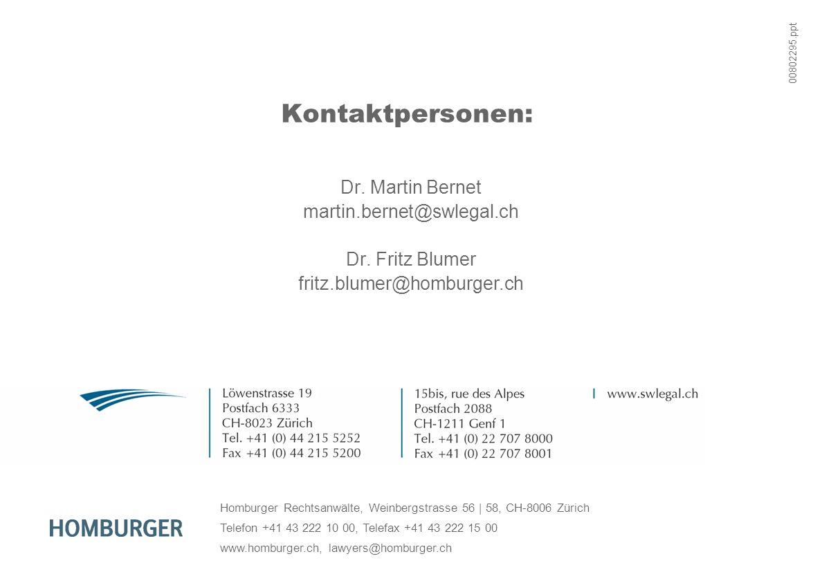 Kontaktpersonen: Dr. Martin Bernet martin.bernet@swlegal.ch