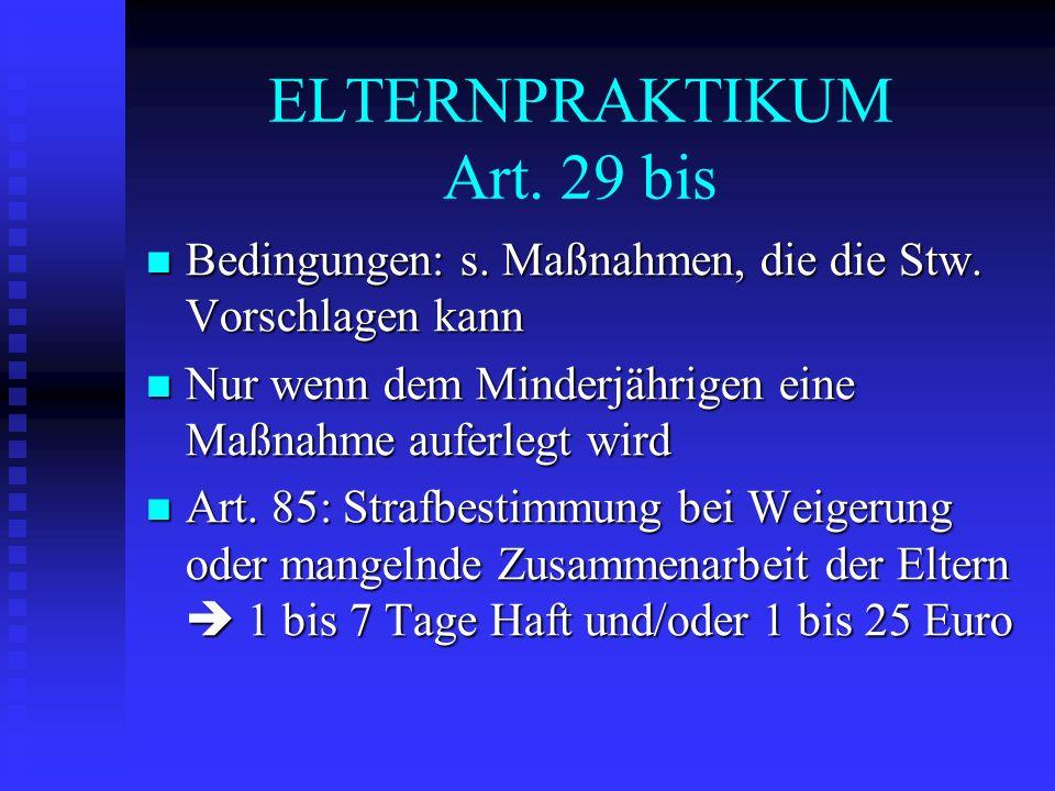 ELTERNPRAKTIKUM Art. 29 bis