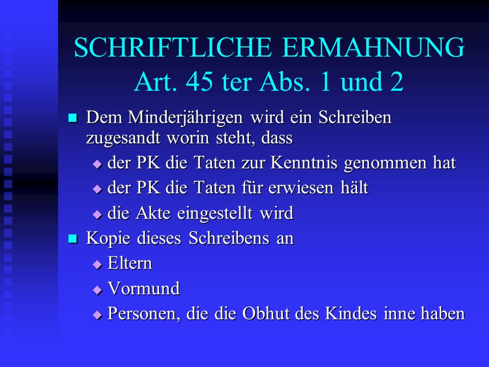 SCHRIFTLICHE ERMAHNUNG Art. 45 ter Abs. 1 und 2