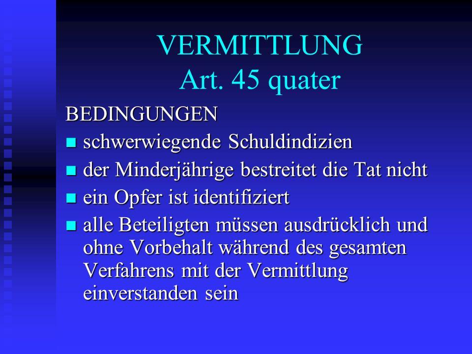 VERMITTLUNG Art. 45 quater