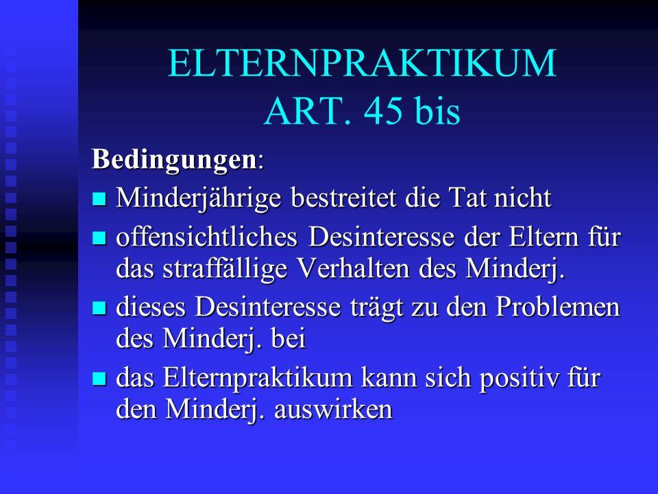 ELTERNPRAKTIKUM ART. 45 bis