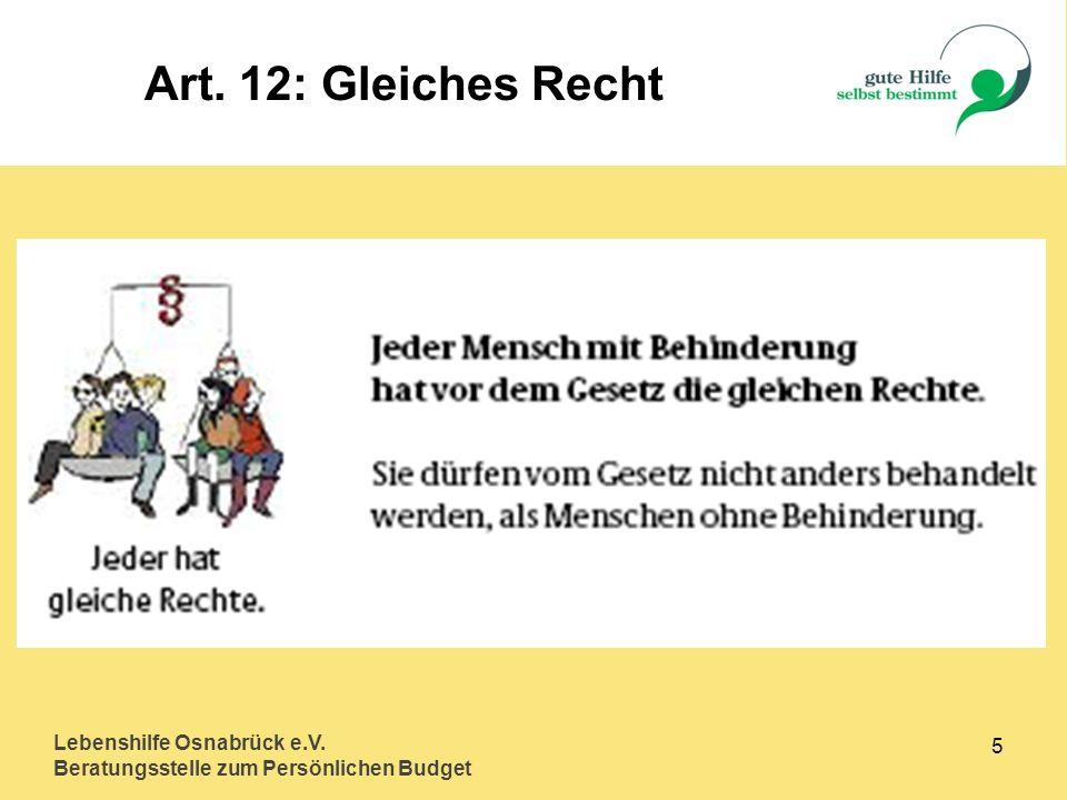 Art. 12: Gleiches Recht Lebenshilfe Osnabrück e.V. 5