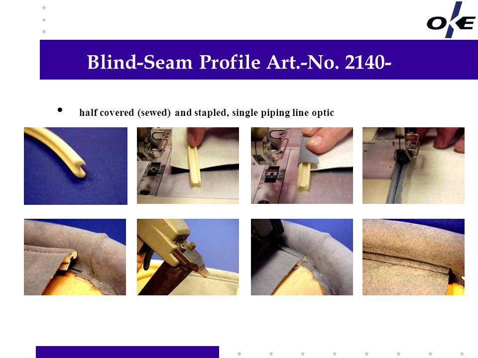 Blind-Seam Profile Art.-No. 2140-