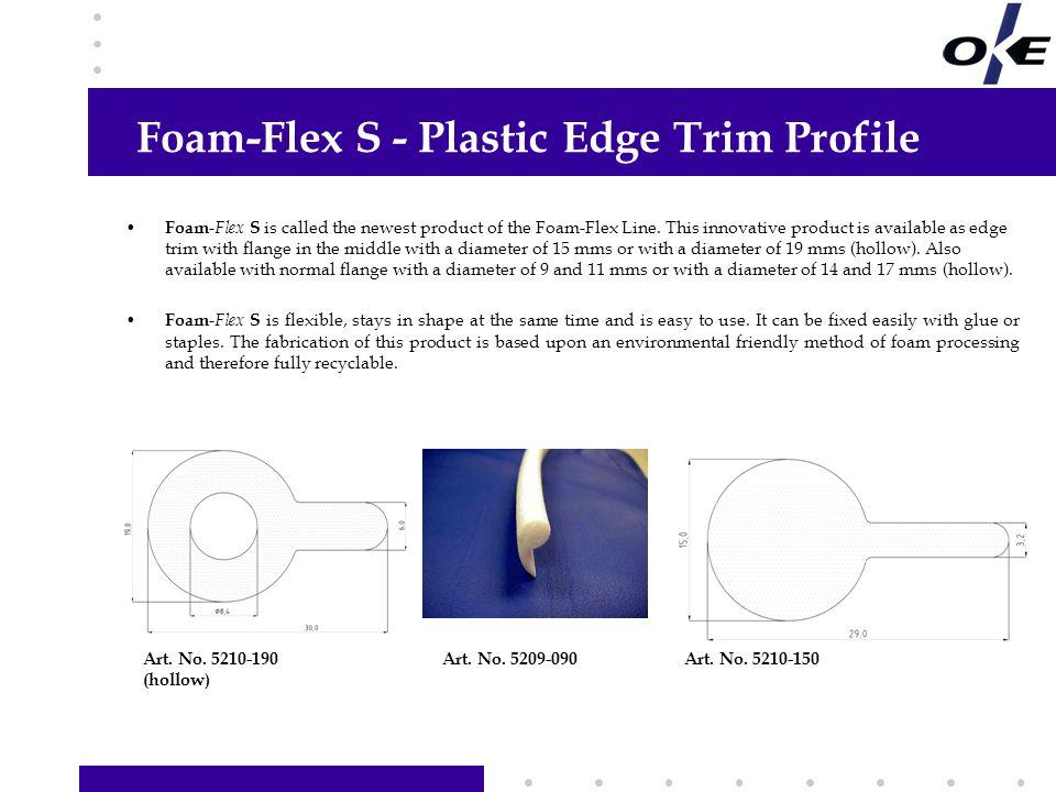 Foam-Flex S - Plastic Edge Trim Profile