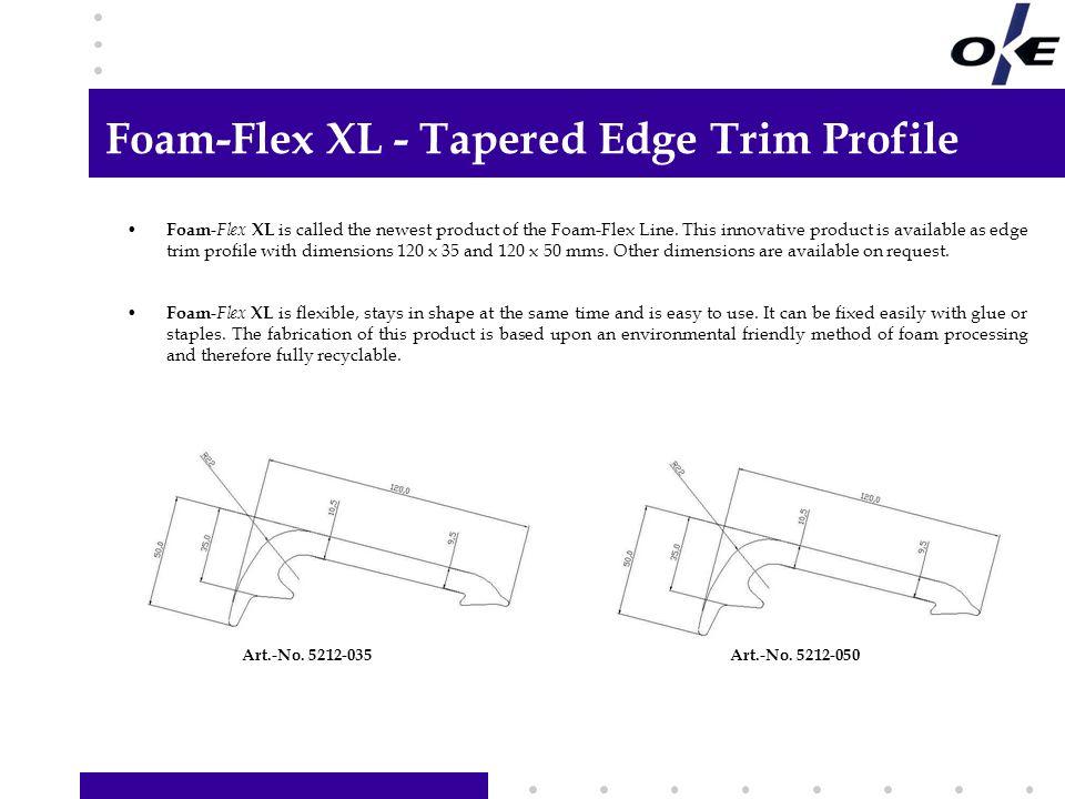 Foam-Flex XL - Tapered Edge Trim Profile
