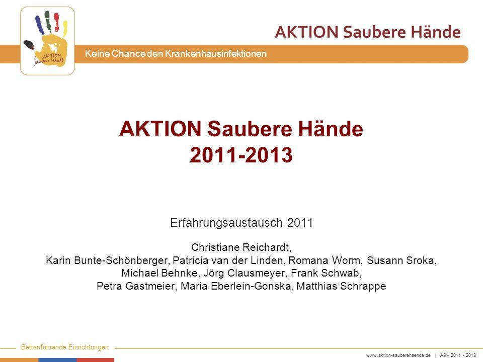 AKTION Saubere Hände 2011-2013 Erfahrungsaustausch 2011
