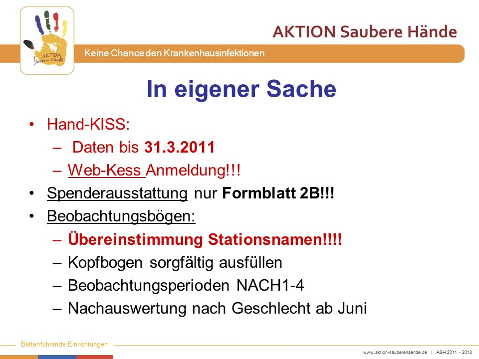 In eigener Sache Hand-KISS: Daten bis 31.3.2011 Web-Kess Anmeldung!!!