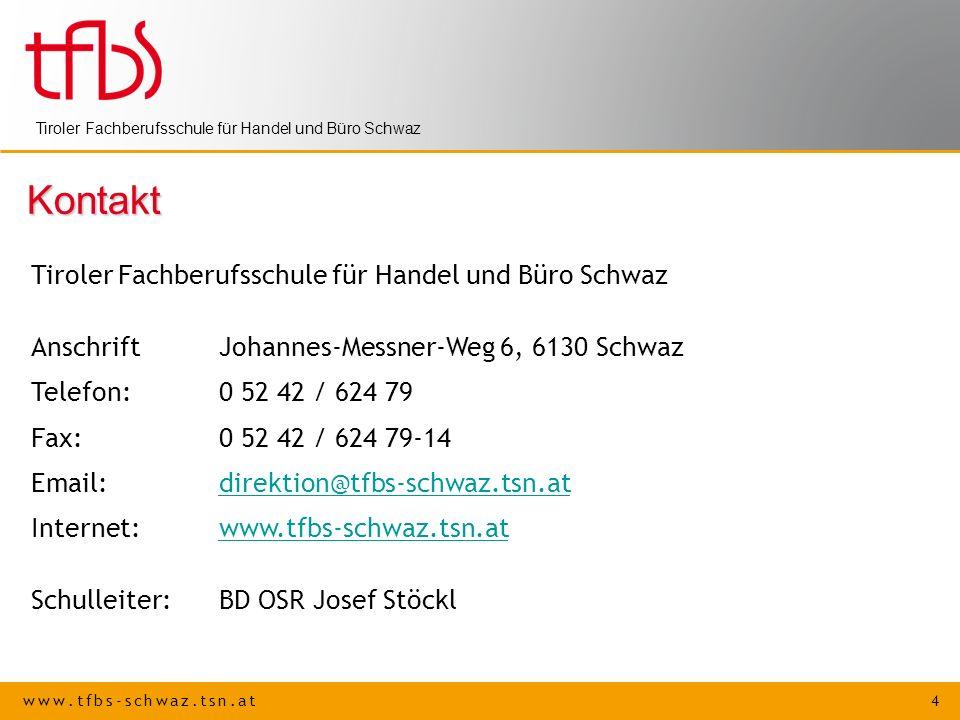 Kontakt Tiroler Fachberufsschule für Handel und Büro Schwaz