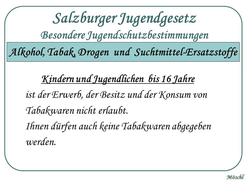Salzburger Jugendgesetz Besondere Jugendschutzbestimmungen