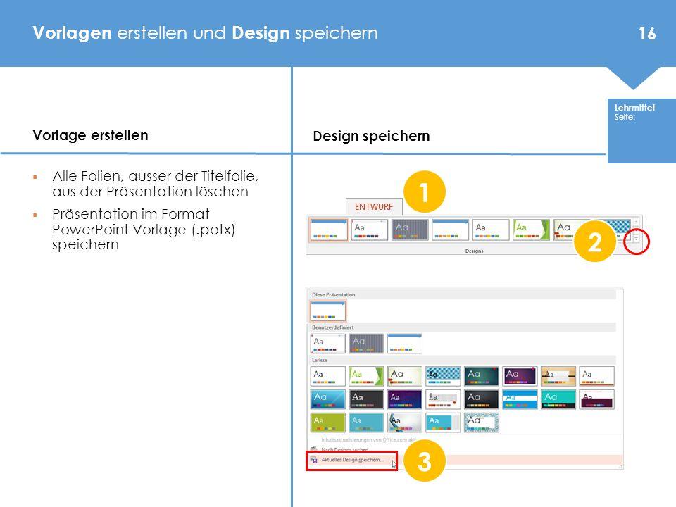 Vorlagen erstellen und Design speichern