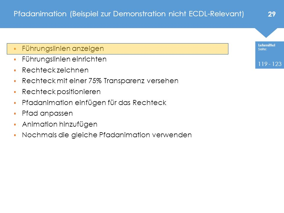 Pfadanimation (Beispiel zur Demonstration nicht ECDL-Relevant)