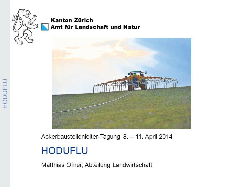 HODUFLU HODUFLU Ackerbaustellenleiter-Tagung 8. – 11. April 2014