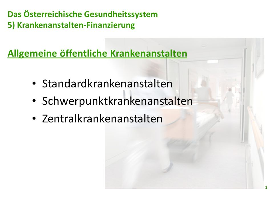 Standardkrankenanstalten Schwerpunktkrankenanstalten