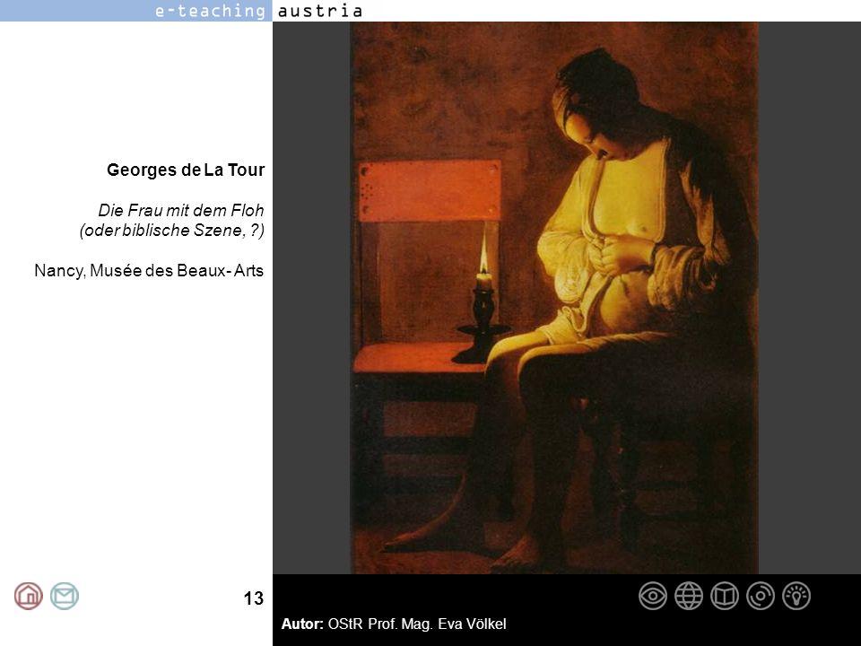 Georges de La Tour Die Frau mit dem Floh (oder biblische Szene, ) Nancy, Musée des Beaux- Arts