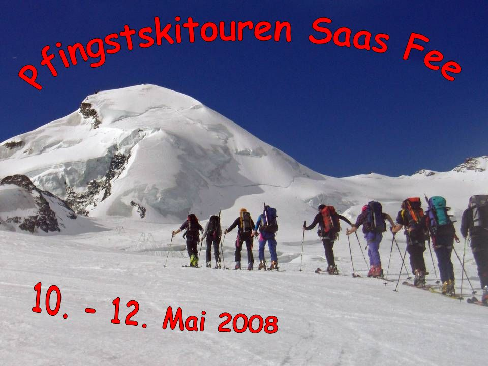 Pfingstskitouren Saas Fee