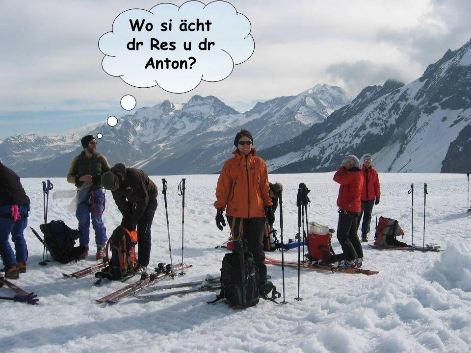 Wo si ächt dr Res u dr Anton