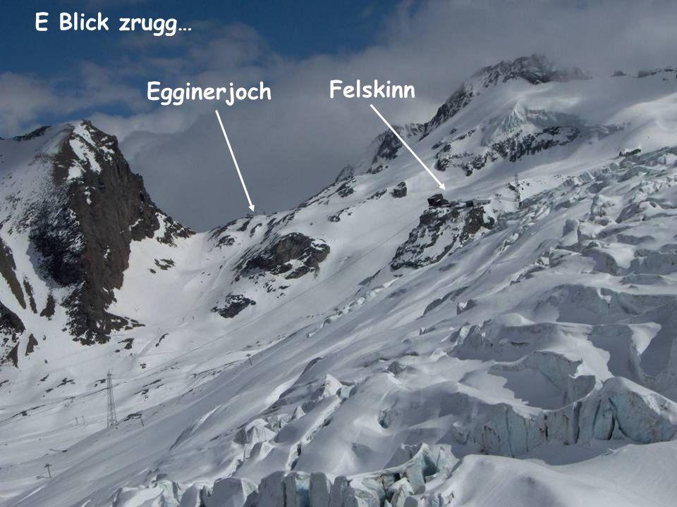 E Blick zrugg… Egginerjoch Felskinn