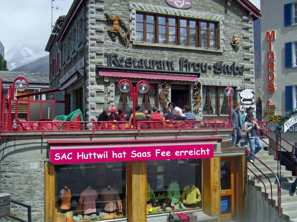 SAC Huttwil hat Saas Fee erreicht
